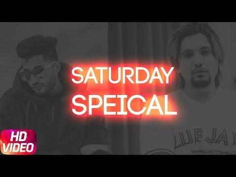 Xxx Mp4 Saturday Special Video Jukebox Jassi Gill Akhil A Kay Latest Punjabi Song 2018 3gp Sex