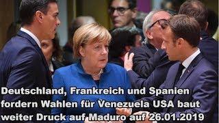 Deutschland, Frankreich und Spanien fordern Wahlen für Venezuela USA baut weiter Druck auf