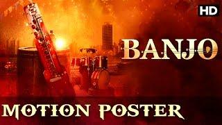 Banjo Official Motion Poster | Riteish Deshmukh, Nargis Fakhri