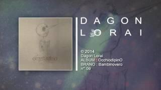 Dagon Lorai - Bambinovero