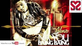 Alonzo- Na You Baing Baing