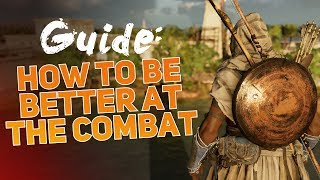 Assassin's Creed Origins - Combat Guide, How to be BETTER at Combat