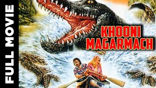 Khooni Magarmach | Bollywood Blockbuster | Horror | Hindi