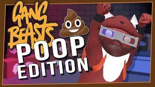 Gang Beasts - POOP EDITION!!