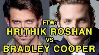 For The Win: Hrithik Roshan vs Bradley Cooper