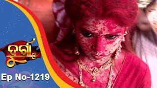 Durga | Full Ep 1219 | 3rd Nov 2018 | Odia Serial - TarangTV