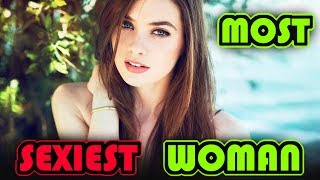 Top 100 most Sexiest Woman In The World Alive 2018