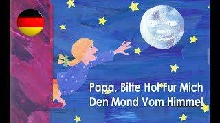 Papa Bitte Hol Fur Mich Den Mond Vom Himmel