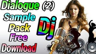 Dj Dialogue Mix Hindi Sample Pack Free Download 2017 Collection (2)