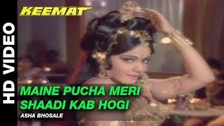 Maine Pucha Meri Shaddi Kab Hogi - Keemat | Asha Bhonsle | Dharmendra & Rekha