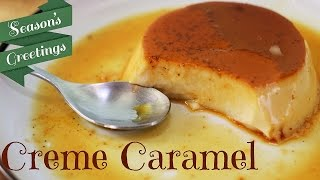 Creme caramel recipe - step by step - How to video - easy dessert