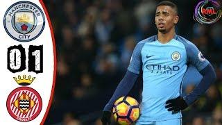 Girona vs Manchester City 1-0 Highlights & All Goals