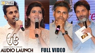 A Aa Audio Launch || Full Video || Nithin, Samantha, Anupama, Trivikram - Filmyfocus.com