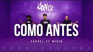 Como Antes - Yandel ft Wisin   FitDance Life (Coreografía) Dance Video