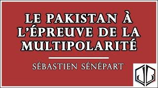 Sébastien SENEPART | Le Pakistan à l
