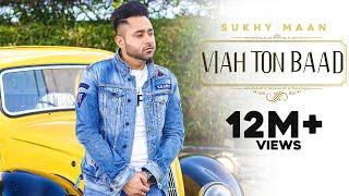 Viah Ton Baad - Sukhy Maan | Dash Records | Latest Punjabi Songs 2016