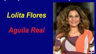 Lolita Flores - Águila Real - Karaoke Completó - dj eddy