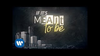 Bebe Rexha  Meant To Be Feat Florida Georgia Line Lyric Video