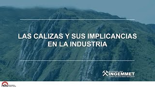 Las Calizas y Sus Implicancias en la Industria