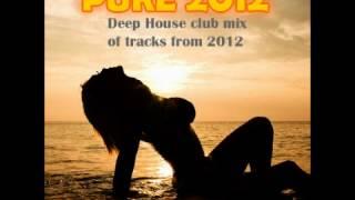 100% Pure 2012 [DEEP HOUSE] vol 1 - DJ Marc Anton
