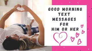 Good Morning Text Messages for Him or Her