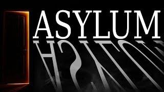 """Asylum"" by Matt Dymerski [COMPLETE] | CreepyPasta Storytime"