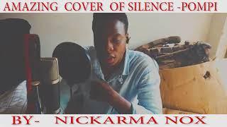 Silence - Pompi cover by Nickarma Nox