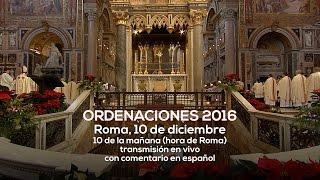Ordenaciones sacerdotales desde la Basílica de San Juan de Letrán