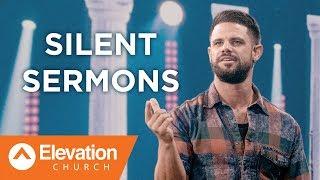 Silent Sermons | Pastor Steven Furtick