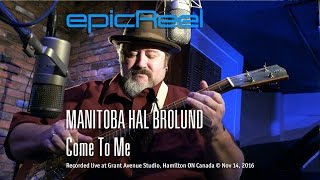 Manitoba Hal - Come To Me (OFFICIAL VIDEO) 4k