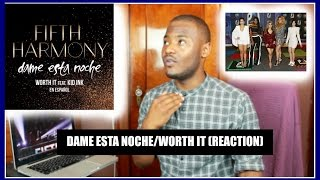 FIFTH HARMONY - WORTH IT/ DAME ESTA NOCHE (REACTION) + AWESOME NEWS