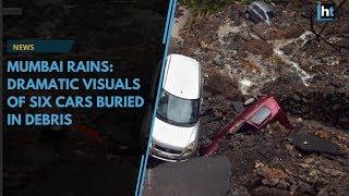 Mumbai rains: Dramatic visuals of six cars buried in debris