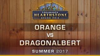 HS - Orange vs Dragonalbert - RO16 - Hearthstone Grand Prix DreamHack Summer 2017