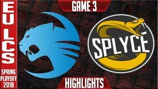 ROC vs SPY G3 Playoffs Highlights | EU LCS Quarterfinal Spring Playoffs 2018 Roccat vs Splyce Game 3