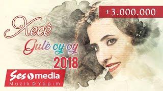 Xecê - Gulê Oy Oy [Official Audio   © SesMedia]