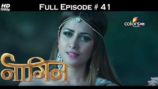 Naagin - Full Episode 41 - With English Subtitles