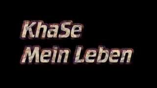 KhaSe feat. Eileen - Mein Leben.