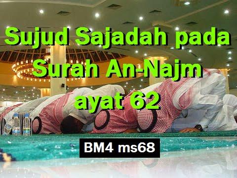 2013 09 25 Ustaz Shamsuri 792 Sujud Sajadah pada Surah An Najm ayat 62 BM4 ms68