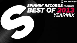 Spinnin' Records presents Best Of 2013 Year Mix