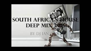 South African Deep House MIX 2016 BY DJ IAN