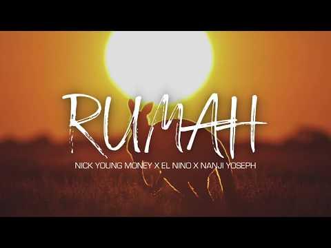 Nick Young Money - RUMAH ft. El Nino X Nanji Yoseph (Official Video Audio)