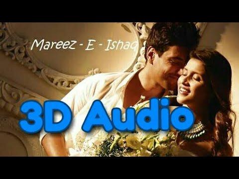 Xxx Mp4 Mareez E Ishq 3D Audio Arijit Singh Zid 3D Music 3gp Sex