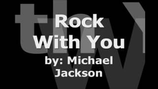 Michael Jackson's   Rock With You (Instrumental with Lyrics)
