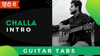 Challa | Guitar Intro Tabs/Lead Lesson For Beginners In Hindi | Jab Tak Hai Jaan