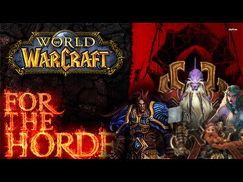 World of Warcraft - Pela Horda! ᴴᴰ