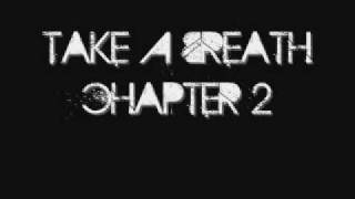 Take A Breath - Chapter 2 (previously untitled)