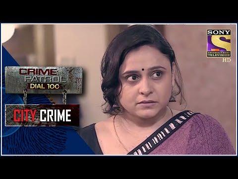 Xxx Mp4 City Crime Crime Patrol चरित्र Mumbai 3gp Sex