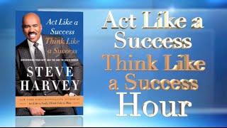 Steve Harvey teaches you how to Act Like A Success