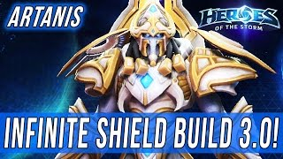 ARTANIS, INFINITE SHIELD BUILD 3.0! - SOLO QUEUE SILLINESS [Heroes Of The Storm]