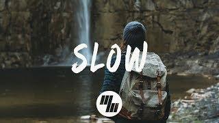 Matoma - Slow (Lyrics / Lyric Video) feat. Noah Cyrus